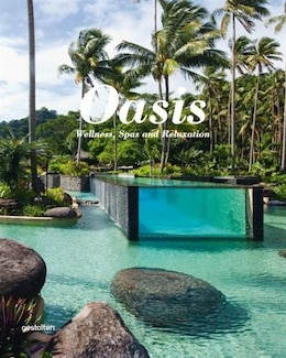 Book Oasis: Wellness, Spas And Relaxation by S. Ehmann