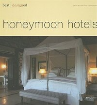 BEST DESIGNED HONEYMOON HOTELS