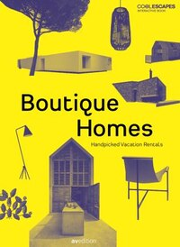 Boutique Homes: Handpicked Vacation Rentals