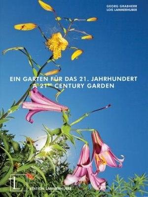 A 21st Century Garden by Georg Grabherr