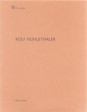 Rolf Muhlethaler: De Aedibus 18 by Christoph Schläppi