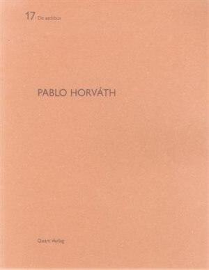 Pablo Horvath: De Aedibus 17 by Miroslav Sik