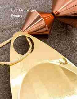 Eva Grubinger: Decoy by Carson Chan