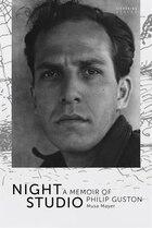 Night Studio. A Memoir Of Philip Guston