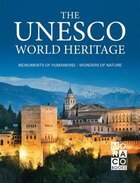 The Unesco World Heritage: Monuments Of Humankind - Wonders Of Nature