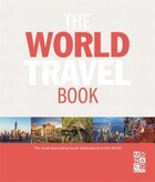 The World Travel Book: The Most Fascinating Travel Destinations In The World