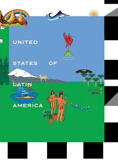 United States Of Latin America by Jens Hoffmann