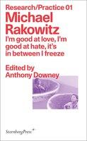 Michael Rakowitz: I'm Good At Love, I'm Good At Hate, It's In Between I Freeze