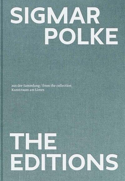 Sigmar Polke: The Editions by Sigmar Polke