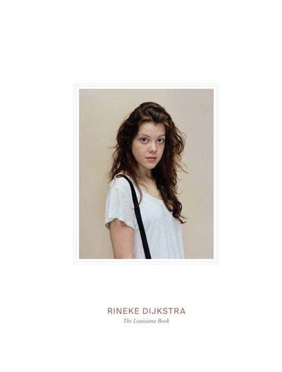 Rineke Dijkstra: The Louisiana Book by Michael Holm