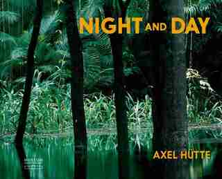 Axel Hütte: Night and Day: Early Works