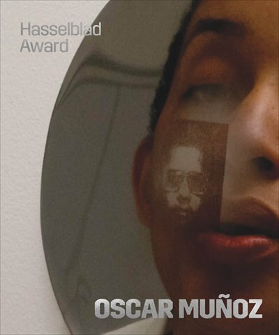 Oscar Muñoz: Hasselblad Award 2018 by Louise Wolthers
