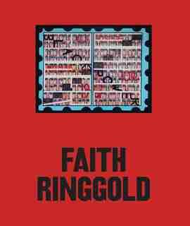 Faith Ringgold by Faith Ringgold