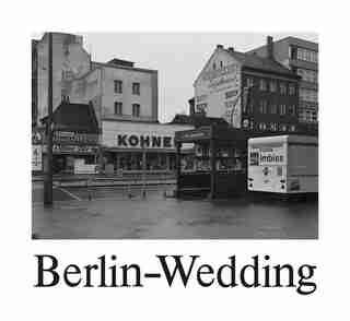 Michael Schmidt: Berlin-wedding: 1978 by Thomas Weski