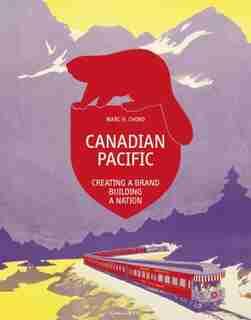 CDN PACIFIC: Creating A Brand, Building A Nation by Marc H. Choko