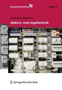 Elektro- und Regeltechnik by Anton Pech