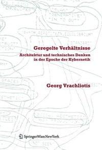 Geregelte Verhältnisse by Georg Vrachliotis