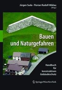 Bauen und Naturgefahren by Florian Rudolf-Miklau