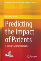Predicting the Impact of Patents: A Network Science Approach