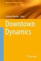 Downtown Dynamics