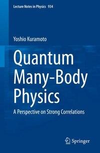 Quantum Many-body Physics