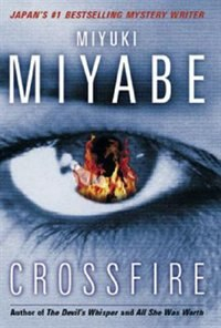 Book Crossfire by Miyuki Miyabe