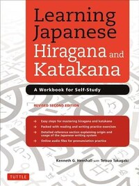 Learning Japanese Hiragana And Katakana: A Workbook For Self-study