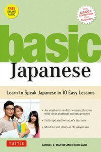 Basic Japanese: Learn To Speak Japanese In 10 Easy Lessons (fully Revised & Expanded With Manga…