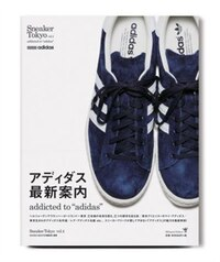 Sneaker Tokyo Vol.4 Addicted To 'adidas'