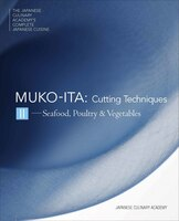Mukoita Ii, Cutting Techniques: Seafood, Poultry, And Vegetables