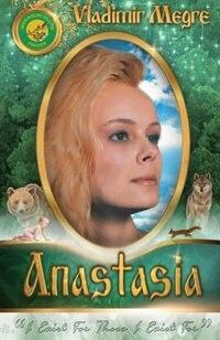 Volume I: Anastasia by Vladimir Megre