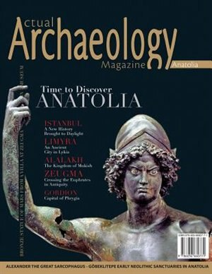 Actual Archaeology: Time to Discover Anatolia by Murat NAGIS
