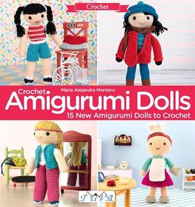 Crochet Amigurumi Dolls Book By Maria Alejandra Montero Paperback