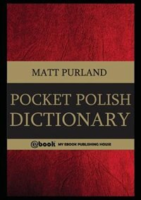 Pocket Polish Dictionary by Matt Purland
