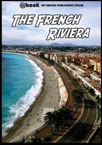 The French Riviera by My Ebook Publishing House