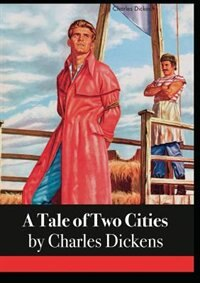 an analysis of the specific themes in charles dickens novel a tale of two cities regarding the frenc A tale of two cities was initially published as a serial in charles dickens's circular, all the year round, with the final chapter appearing november 15, 1859 the text was then published as a.