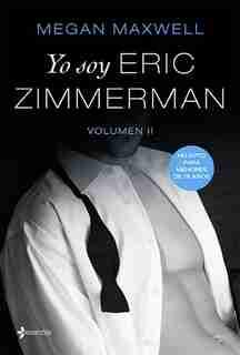Yo Soy Eric Zimmerman, Vol. 2 de Megan Maxwell