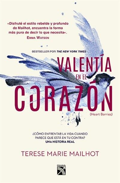 Valentía En El Corazón by Terese Marie Mailhot