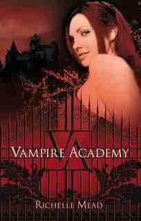 Vampire Academy (en Español) / Vampire Academy by Richelle Mead