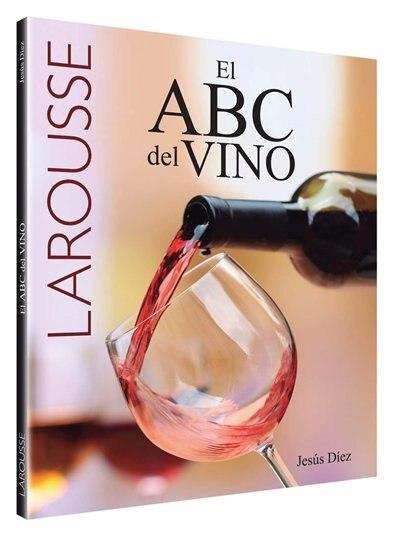 El Abc Del Vino by Jesús Diez