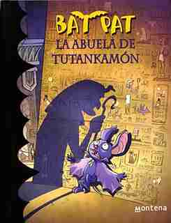 Bat Pat La Abuela De Tutankamón / King Tut's Grandmother by Roberto Pavanello