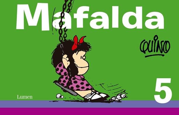 Mafalda 5 / Mafalda 5 by Quino Quino