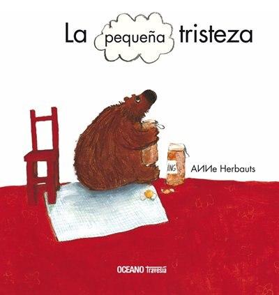 La Pequeña Tristeza by Anne Herbauts