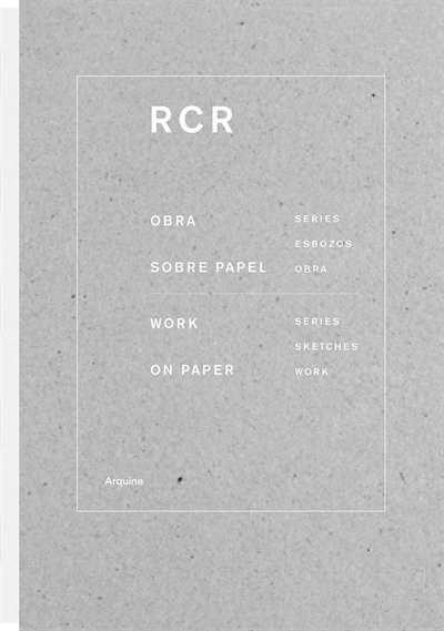 RCR: Works on Paper: Works on Paper by Rafael Aranda