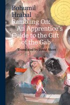 Rambling On: An Apprentice's Guide To The Gift Of The Gab
