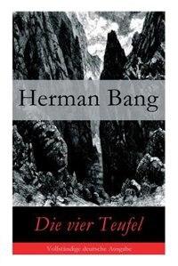 Die vier Teufel by Herman Bang