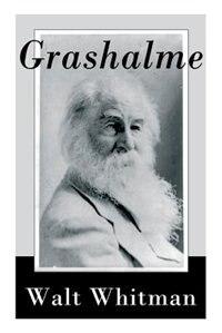 Grashalme by Walt Whitman