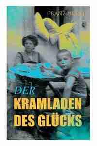 Der Kramladen des Glücks de Franz Hessel