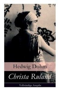 Christa Ruland by Hedwig Dohm