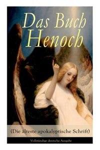 Das Buch Henoch (Die älteste apokalyptische Schrift): Äthiopischer Text by Anonym